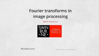 Fourier transforms in image processing (Maths Relevance)