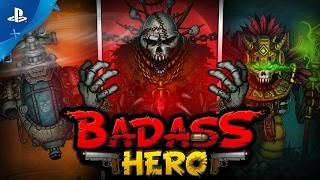 Badass Hero - Gameplay Trailer | PS4