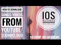 How to download songs/videos from YouTube/SoundCloud iOS 10.3.2 no comp. No jb!!