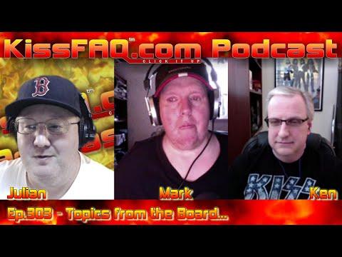 KissFAQ Podcast Ep.303 - Topics From The Board...