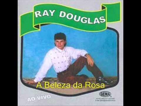 Ray Douglas - A Beleza da Rosa(tranck-2)