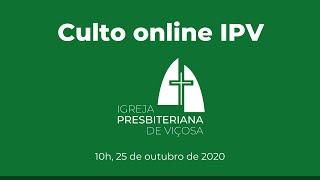 Culto Online IPV – 10h (25/10/2020)