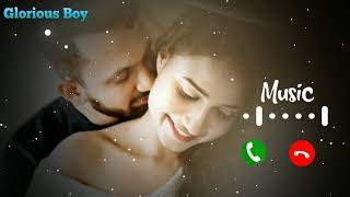 New love || Romantic Ringtone || Tum jo kehdo to chand taron ko tod launga main  || Glorious Boy ||
