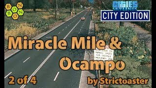 Cities Skylines - City Edition - Miracle Mile and Ocampo by Strictoaster - 2 of 4 - Small Town