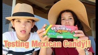 Testing Mexican Candy