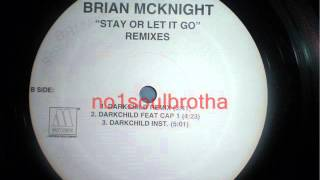 "Brian McKnight ""Stay Or Let It Go"" (Darkchild Remix)"
