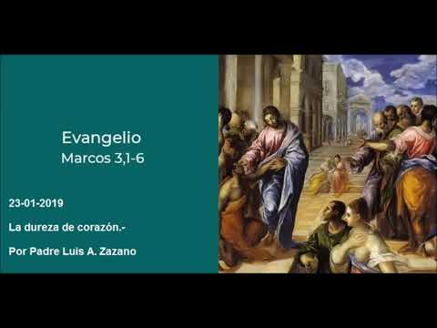 Evangelio del Día Miercoles -  Mc 3, 1-6 - 23 de Enero 2019