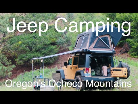 Jeep Car Camping Overland Style - Oregon's Ochoco Mountains - Keeping it Simple