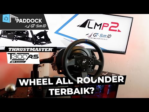 Review Thrustmaster T300 RS GT Edition - Wheel All-Rounder Terbaik ? (PADDOCK GT-SIM.ID Ep.3)