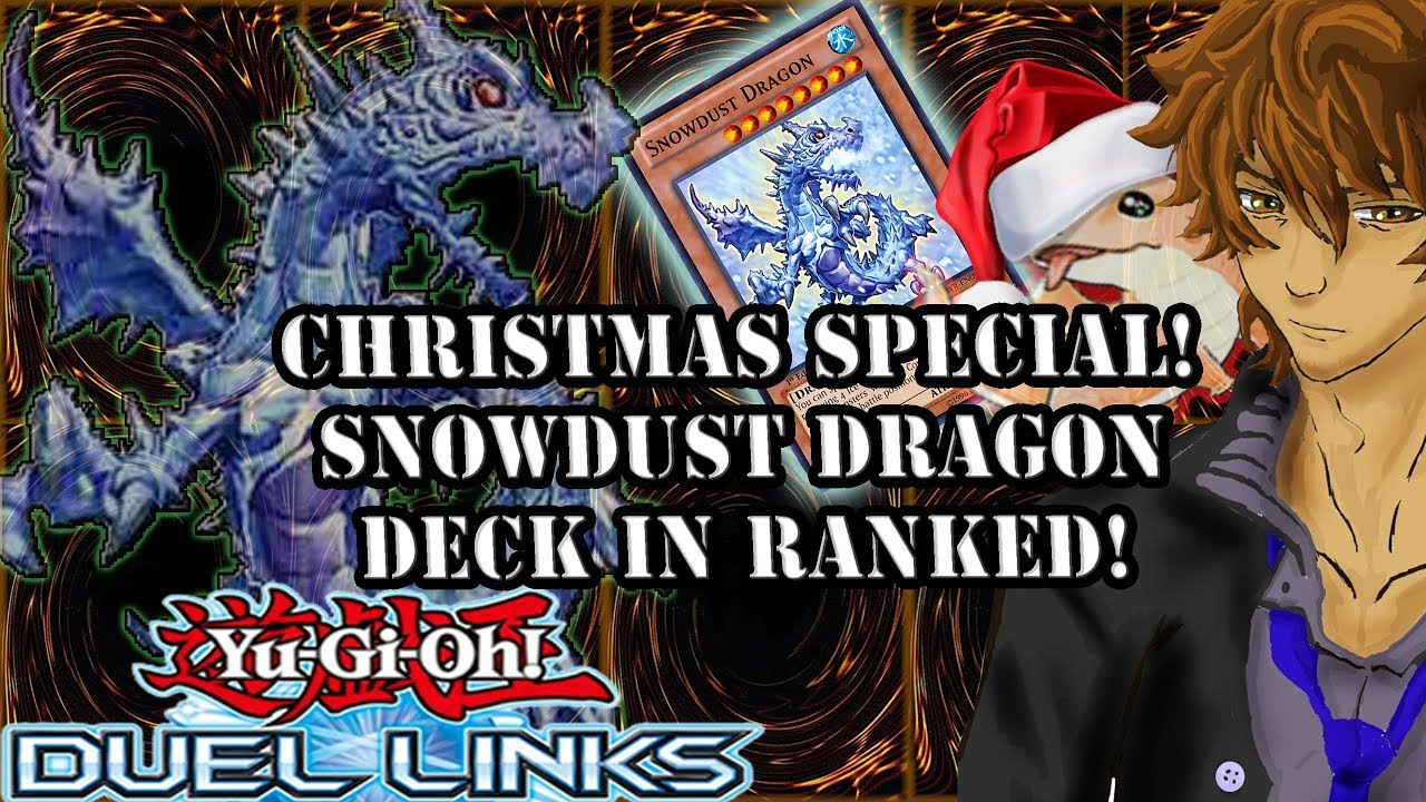 CHRISTMAS SPECIAL! SNOWDUST DRAGON DECK IN RANKED! | YuGiOh Duel Links