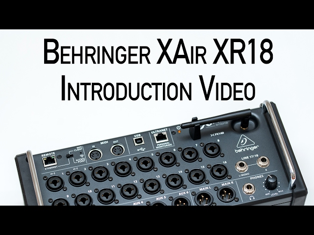 Behringer XAir XR18 Introduction Video