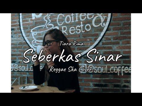 seberkas-sinar---tiara-shine---reggae-ska-version