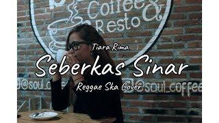 Seberkas Sinar - Tiara Rima - Reggae Ska Version