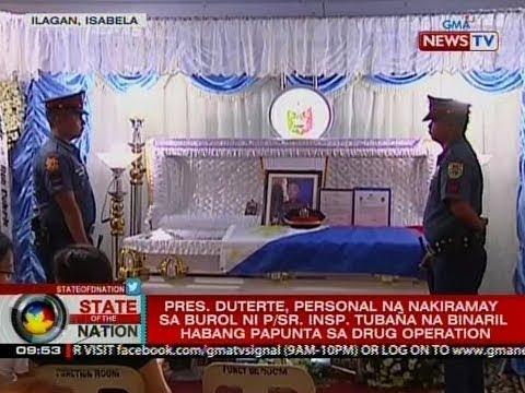 SONA: Pres. Duterte, personal na nakiramay sa burol ni P/Sr. Insp. Tubaña
