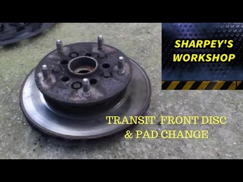 FORD TRANSIT FRONT DISC(ROTOR) AND PAD CHANGE RWD MODEL