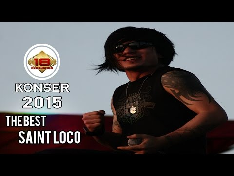THE BEST !! SAINT LOCO LIVE JAKARTA 2015 (Live Konser)