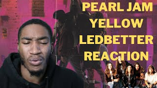 Pearl Jam - Yellow Ledbetter (FIRST TIME REACTION!!!)