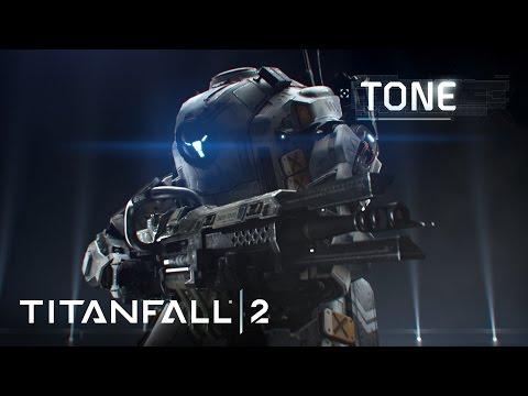 Titanfall 2 Official Titan Trailer: Meet Tone