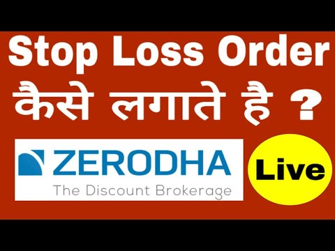How To Place Stoploss Order In Zerodha ?