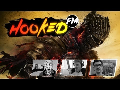 Hooked FM - Ultra-Special-Spoiler-Podcast: Dark Souls 3 - Part 1