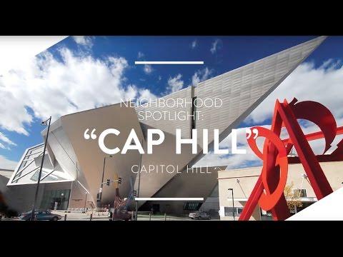 NEIGHBORHOOD GUIDE: CAPITOL HILL (CAP HILL) - DENVER, CO