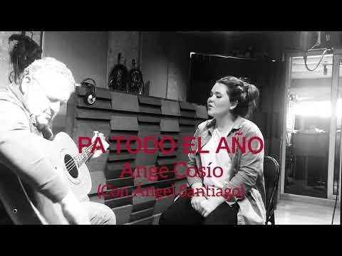 ANGE COSIO - PA TODO EL AÑO | JOSE ALFREDO JIMENEZ