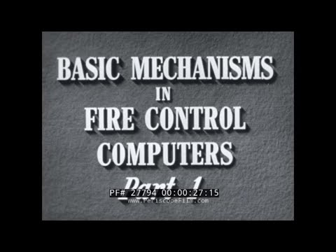 U.S. NAVY  BASIC MECHANISMS OF FIRE CONTROL COMPUTERS  MECHANICAL COMPUTER INSTRUCTIONAL FILM  27794