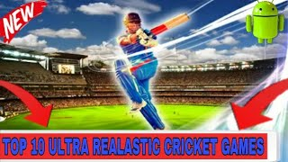 Top 10 Ultra Realastic Cricket Games For Android By_Gaming Dhamaka