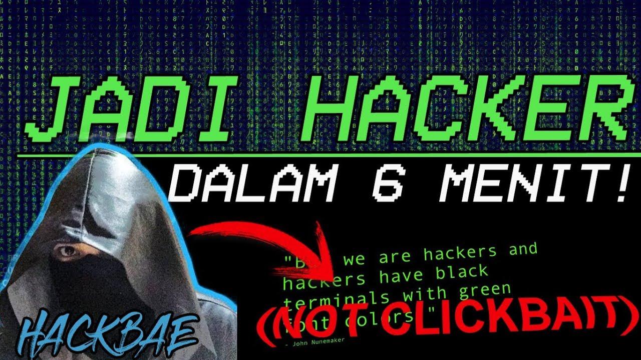 Cara Cepat Menjadi Hack Bae Cuma 6 Menit Tutorial Hacker Indonesia Youtube