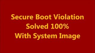 Secure Boot Violation Solved 100%