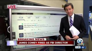 FBI Director James Comey fired by Trump