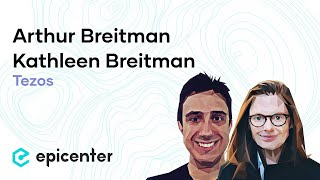 #255 Kathleen Breitman & Arthur Breitman: Tezos – The Long Road Towards A Digital Commonwealth