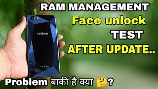 Oppo realme 1 Ram management test /face unlock after update : अब भी problem है क्या?
