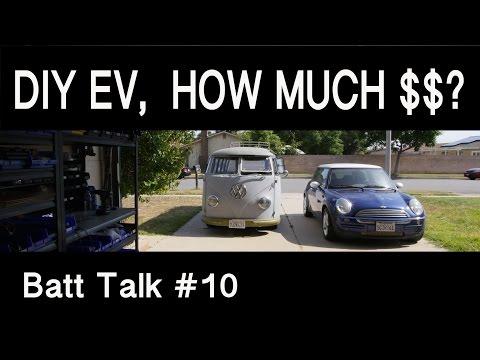 How Much To Make a DIY EV?   -  Batt Talk #10