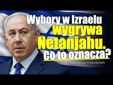 Wybory w Izraelu wygrywa Netanjahu  Co to oznacza? IDŹ POD PRĄD NA ŻYWO  2019 04 10