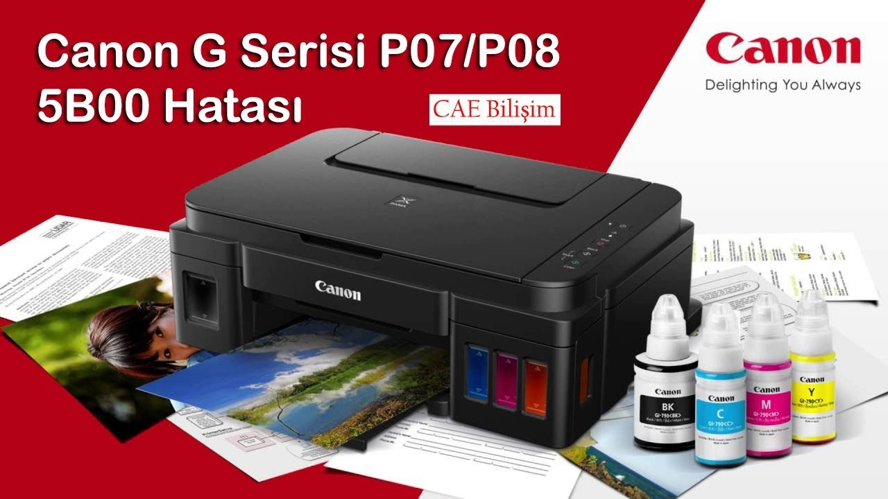Canon G3411/3410/2410/2411 P07/P08 (5B00 Hata Çözümü)