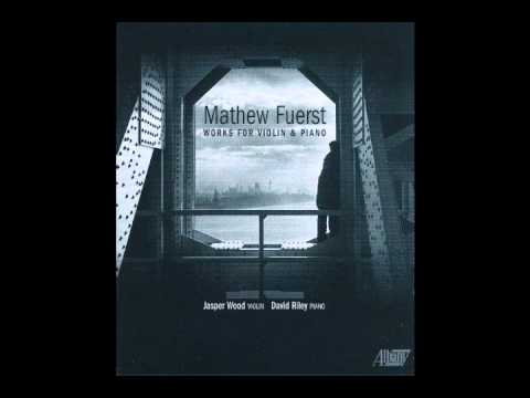 "mathew-fuerst:-""fantasy""-from-violin-sonata-no.-3-(2011)"