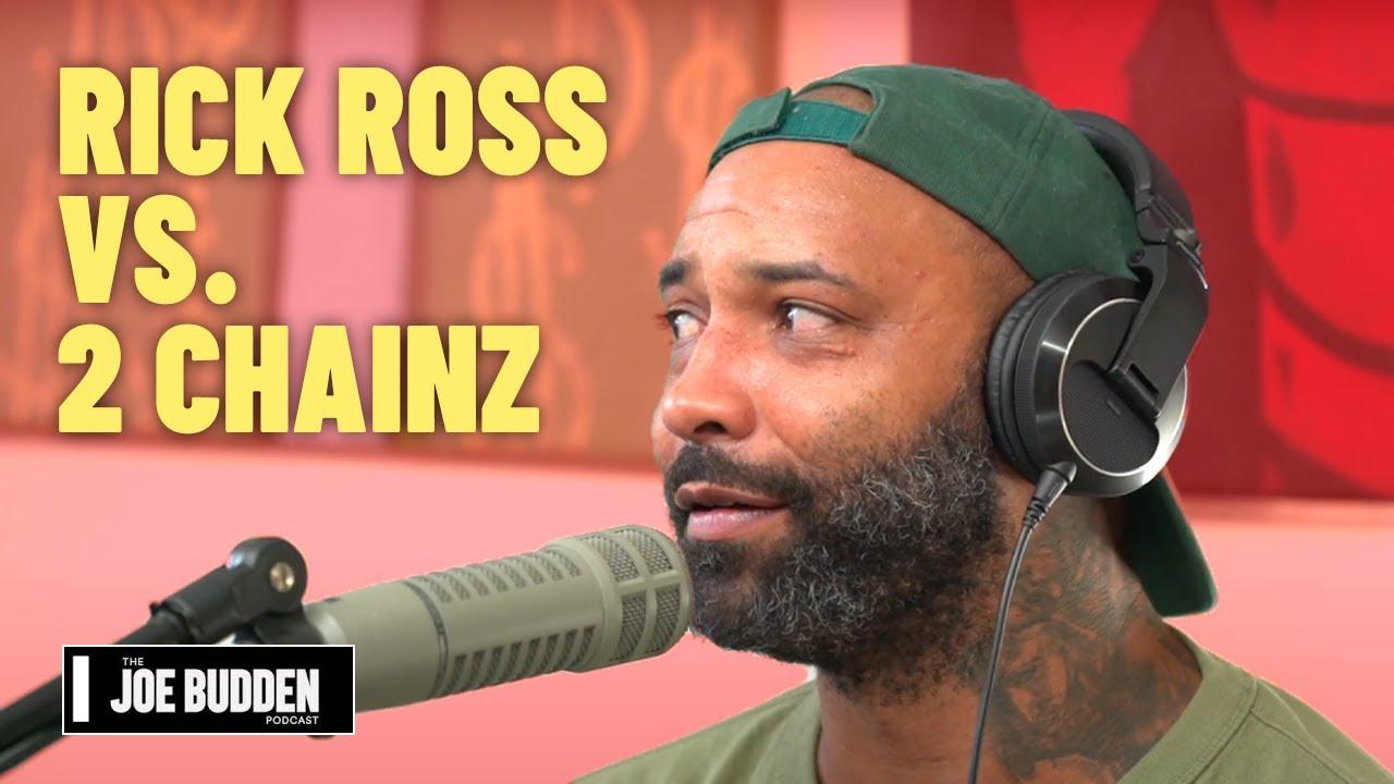 Rick Ross vs. 2 Chainz | The Joe Budden Podcast