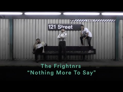 "The Frightnrs: ""Nothing More To Say"" (Official Music Video)"