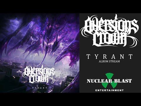 AVERSIONS CROWN - Tyrant (OFFICIAL FULL ALBUM STREAM)