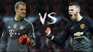 Manuel Neuer Vs David De Gea ● Who is the Best? | Best Saves | Best Battle | Best Goalkeepers Ever