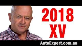 2018 Subaru XV Review (A.K.A. Subaru Crosstrek) | Auto Expert John Cadogan | Australia