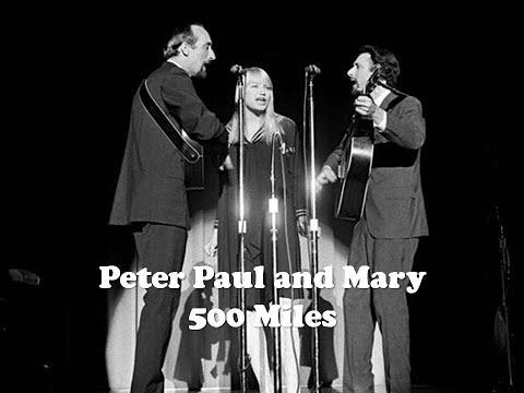 500 Miles - Peter, Paul And Mary Legendado - 05/10/19