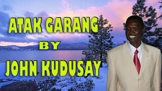 John Kudusay New Song ~Atak Garang 2019 Hit Song