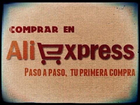Mini Tutorial - Pasos para realizar tu primera compra en Aliexpress desde 0