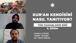TÜM ZAMANLARIN DİNİ | Kur'an Kendisini Nasıl Tanıtıyor?