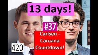 13 days to Carlsen-Caruana! ¦ Overthrowing a Colossus!