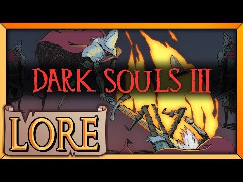 DARK SOULS 3: Are You Afraid of the Dark? | LORE in a Minute! | Lords of Cinder | LORE