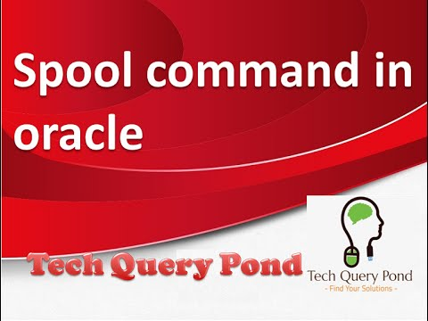 Oracle tutorial : Oracle DBA Spool command in Oracle PL SQL