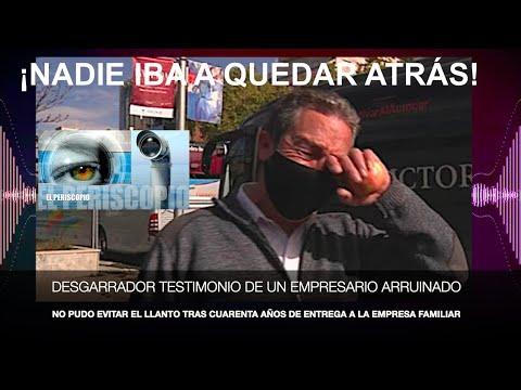 ¡EL LLANTO DESGARRADOR DE UN EMPRESARIO ARRUINADO POR LA GESTIÓN DEL GOBIERNO!